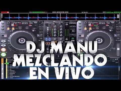 Engancahdo de Electronica 2013 ♫♪ - Dj Manu En Vivo - (Numark Mixtrack Pro) + SKIN