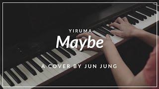 Maybe Yiruma Piano By Jun Jung Casio Cdp 130