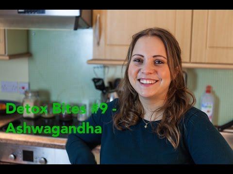 Introducing Ashwagandha, the AMAZING AYURVEDIC MEDICINE - Detox Bites #9