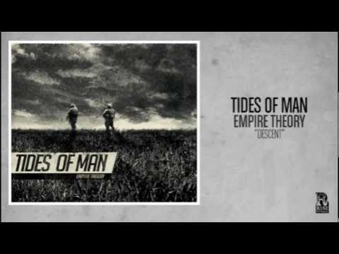 Tides Of Man - Descent