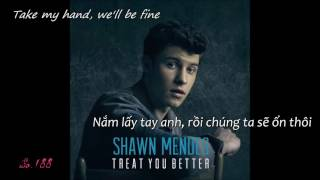 [Kara + Vietsub] Treat You Better-Shawn Mendes