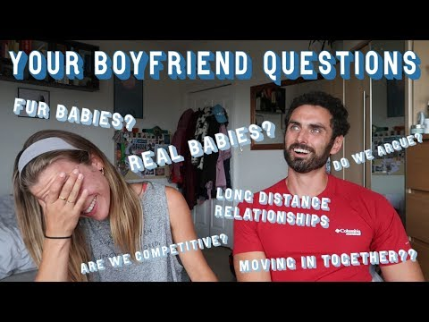 MOVING IN, BABIES, LONG-DISTANCE RELATIONSHIPS | COUPLE'S Q&A