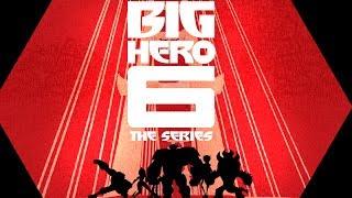 Theme Song | Big Hero 6 The Series | Disney XD