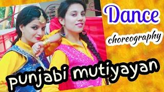 Punjabi Mutiyaran | Jasmine Sandlas  | Jaidev Kumar | Latest Punjabi Songs DANCE CHOREOGRAPHY 2017