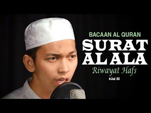 Bacaan Al Quran Juz Amma - Surat 87 Al Ala - Oleh Ustadz Abdurrahim