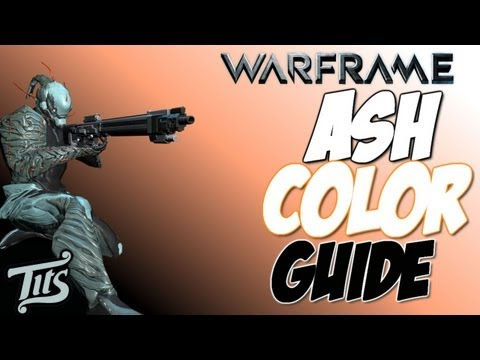 Warframe ♠ 8.1 - My Necro Ninja Ash - Color Customization guide to make the best looking warframe