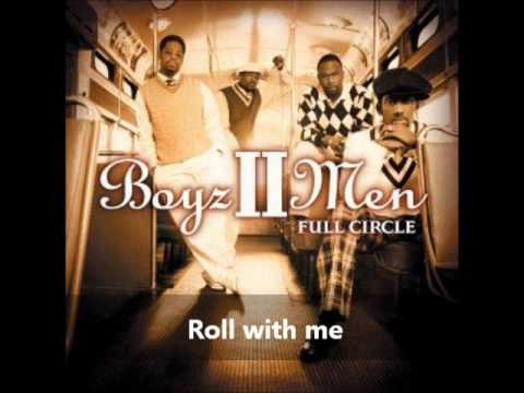 Boyz II Men - Roll with me (with Lyrics)