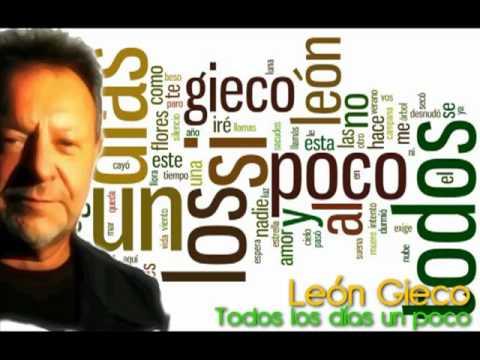 Leon Gieco - Todos Los Dнas Un Poco