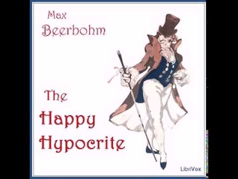 The Happy Hypocrite A Fairy Tale For Tired Men | Humorous Fiction | Full Unabridged Audiobook