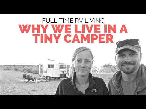 Why We Live in a Tiny Camper?  //  Full Time RV Living & Tiny House Living