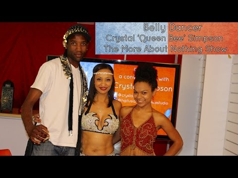 Belly Dancer Crystal Simpson Visits The More About Nothing Show
