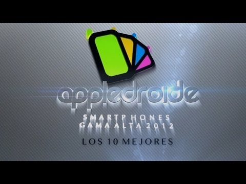 Video: Los 10 mejores smartphones de gama alta 2012