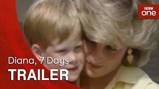Diana, 7 Days - BBC One