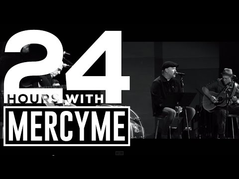 24 Hours With MercyMe Documentary