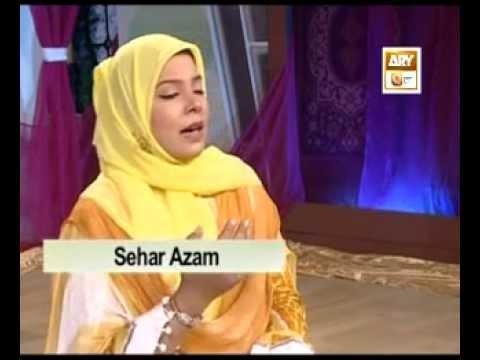 Ya Nabi Sab Karam Hey Tumhara (sahar Azam Qtv)2012 video