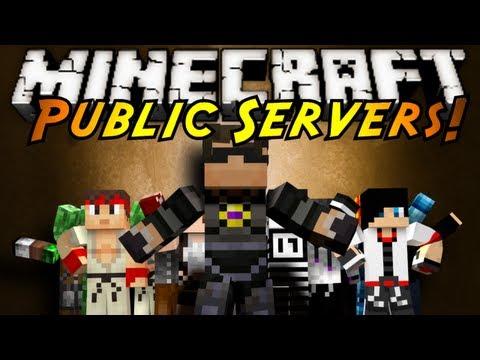 Minecraft: PUBLIC SERVERS!