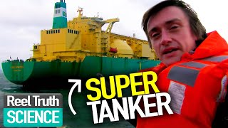 Engineering Connections - Super Tanker | Full Science Documentary Series | Science Channel