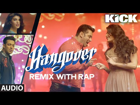 Hangover (Remix with Rap) Video Song | Salman Khan, Jacqueline Fernandez | Meet Bros Anjjan