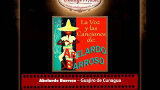 Abelardo Barroso – Guajiro de Cunagua (Perlas Cubanas)