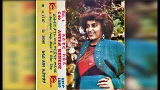 Ethiopian Music By Aster Kebede - Yene Akal Wud Neh