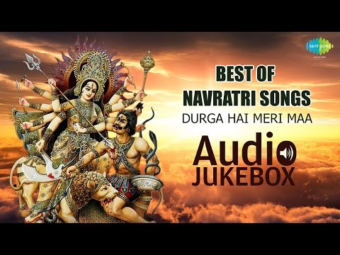 Navratri Hindi Film Songs - Chalo Bulawa Aaya Hai - Durga Hai Meri Maa | Jukebox video