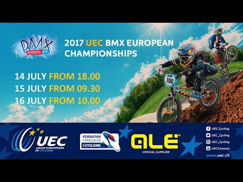 2017 UEC BMX EUROPEAN CHAMPIONSHIPS BORDEAUX-FRANCE,  European Championships Men/Women Junior
