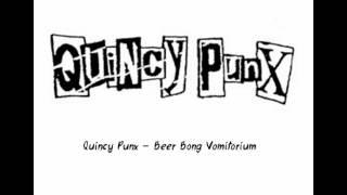 Watch Quincy Punx Beer Bong Vomitorium video