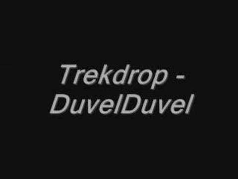 Trekdrop - Duvelduvel
