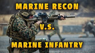 Marine Recon vs Marine Infantry