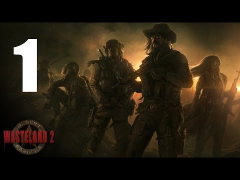 Let's Play Wasteland 2 #1