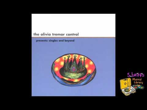 Olivia Tremor Control - Gypsum Oil Field Fire