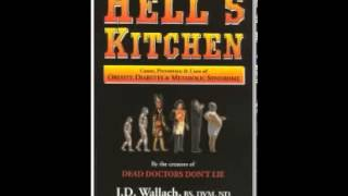 Hell's Kitchen by Dr  Joel Wallach Causes, Prevention and Cure of Obesity & Diabetes