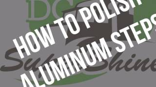 How to polish aluminum steps