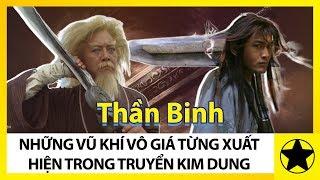 Những Vũ Khí Vô Giá Trong Truyện Kim Dung – Phần 1