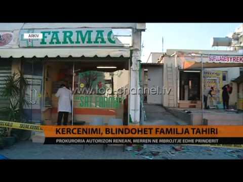 Kërcënimi, blindohet familja Tahiri - Top Channel Albania - News - Lajme