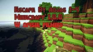 Escape by Adjas 1-4 MC 1.8.8