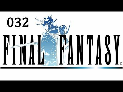 ファイナルファンタジー Let' Play Final Fantasy [German HD ] #032