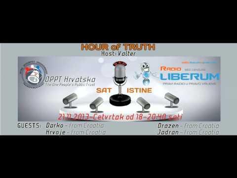 HOUR of TRUTH 13 - OPPT Croatia & Radio Liberum 21.11.2013.