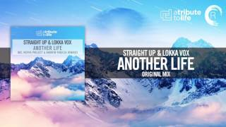 Straight Up & Lokka Vox - Another Life FULL (Original Mix) A Tribute To Life/RNM