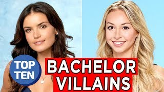 Top 10 Bachelor Villains | Top Ten Daily / Weekly Bachelor Lists