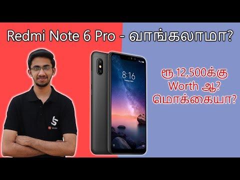 Redmi Note 6 Pro - வாங்கலாமா? ரூ.12,500க்கு Worth ஆ? மொக்கையா? | Tamil | Tech Satire