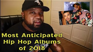 Most Anticipated Hip Hop Albums of 2018
