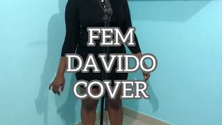 FEM - DAVIDO || COVER BY PAUL BECCA