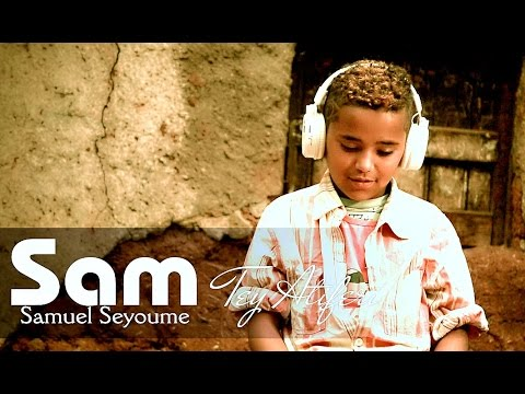 Samuel Seyoum - Tey Atiferi - New Ethiopian Music 2016 (Official Video)