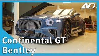 El primer Bentley Continental GT 2020 en México! - Primer Vistazo