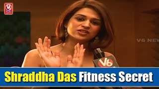 Shraddha Das Exclusive Interview | Reveals Her Fitness Secret
