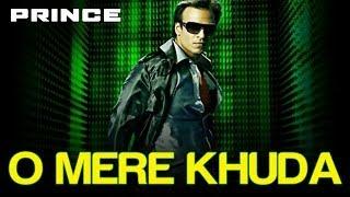 "O Mere Khuda - Dance Hit - Atif Aslam - Movie ""Prince"""