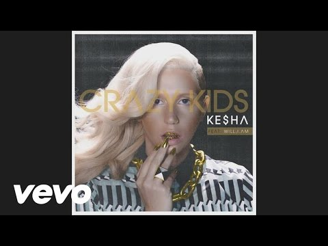 Ke$ha featuring will.i.am - Crazy Kids (audio)