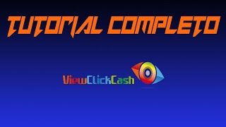 ViewClickCash ,tutorial completo