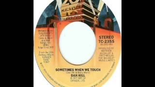Dan Hill Sometimes When We Touch 1977